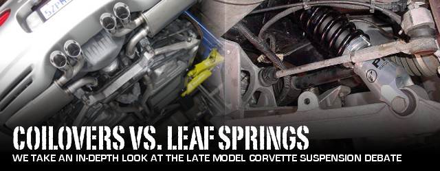 C5/C6 Corvette Suspension: Coilovers vs  Leafs | CC Tech
